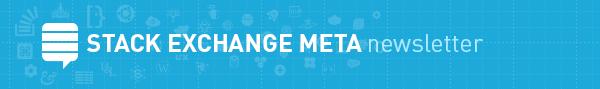 Meta Stack Exchange Community Digest